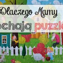 dlaczego mamy kochają puzzle?
